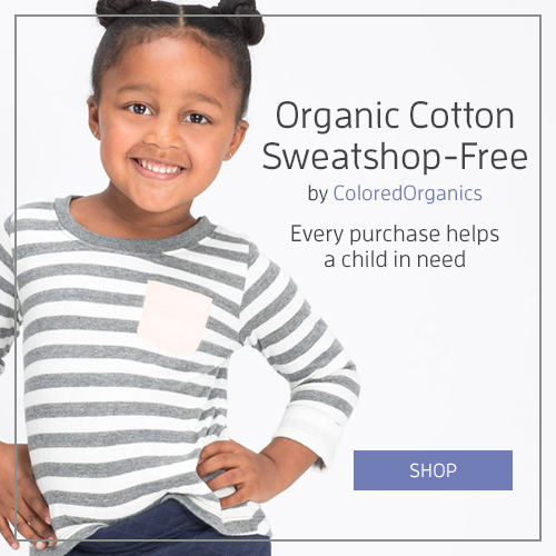 Organic Sweatshop Free Kids Clothing & Gear