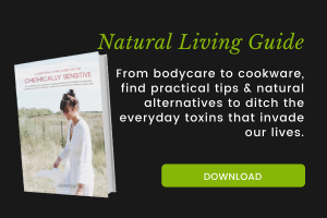 Natural Living Guide for the Chemically Sensitive (Free eBook)
