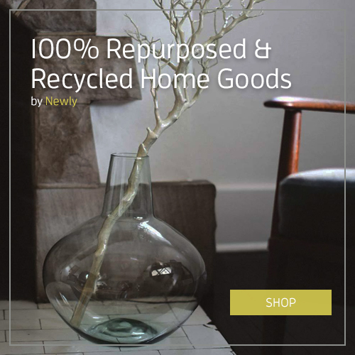 Repurposed & recycled home goods by Newly