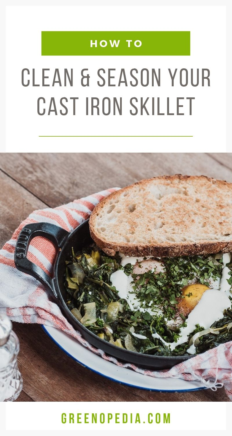 How to Clean and Season Your Cast Iron Skillet | Caring for cast iron is different than other cookware you may own and can take some getting used to. Here's how to clean & season your cast iron skillet. | Greenopedia #cleancastiron #seasoncastiron #castironskillet via @greenopedia