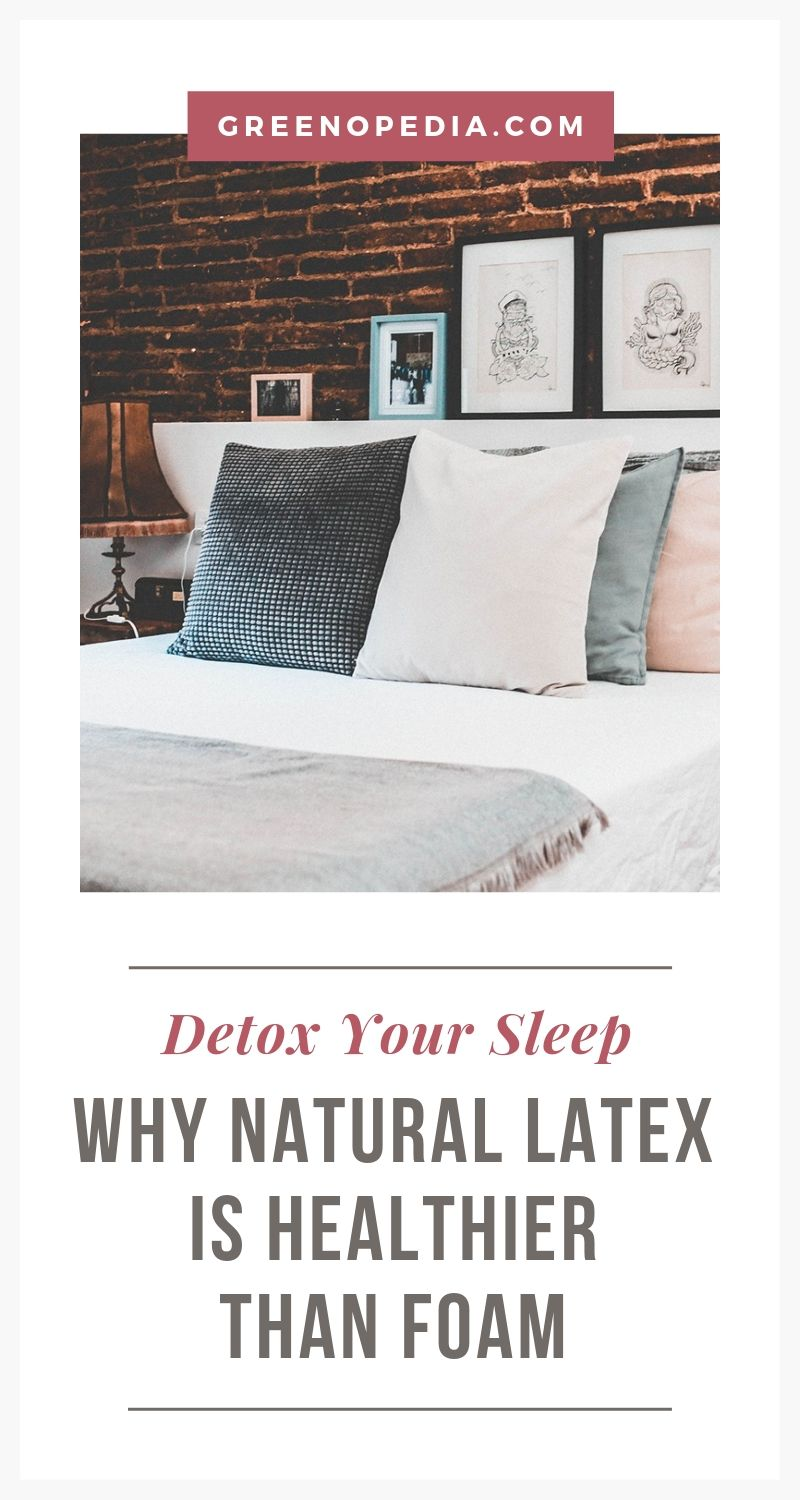 Why I Said Goodbye to My Foam Mattress and Hello to Natural Latex | While conventional foam mattresses are filled with chemicals, natural latex mattresses are non-toxic resistant to mold, mildew, and dust mites. | Greenopedia #latexmattress #naturalmattress #organicmattress via @greenopedia