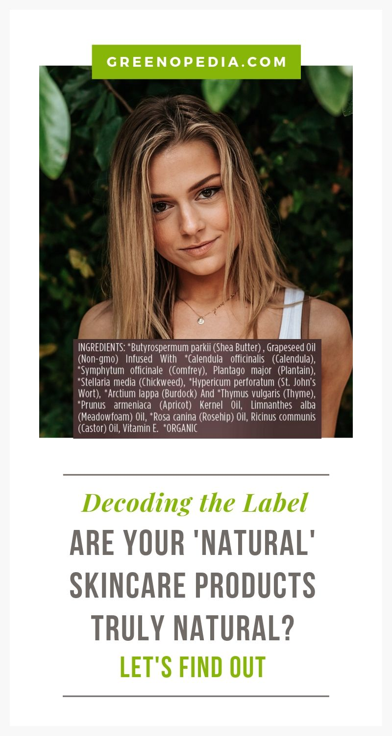 Are Your Skincare Ingredients Truly Natural? Let's Decode the Label and Find Out. | Natural skincare ingredients can sometimes look like they were created in a lab, while the synthetics can look natural. Here's how to tell the difference. | Greenopedia #Naturalskincareingredients #naturalbodycareingredients #plantingredients #mineralingredients #naturalingredients #naturalskincare #naturalbotanicalingredients via @greenopedia
