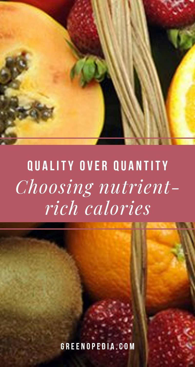 Counting Calories? Focus on Quality Over Quantity with Nutrient-Rich Foods | Our body works hard to keep us healthy. When we improve the quality of nutrients we consume, our body thanks us with improved energy, faster healing & more. | Greenopedia #nutrientrichfoods #qualityofnutrients #highqualitynutrients #nutrientrichcalories #qualityofcalories #healthycalories via @greenopedia
