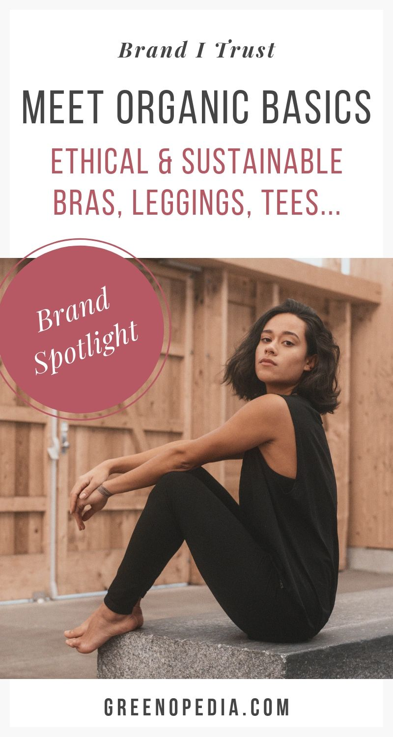 Ethical Fashion Brand: Organic Basics Makes a Difference with Sustainable Undies, Leggings & Tees   Organic Basics creates ethical and sustainable underwear, tshirts and essentials, responsibly manufactured by factories that share their values.   Greenopedia #OrganicBasics via @greenopedia