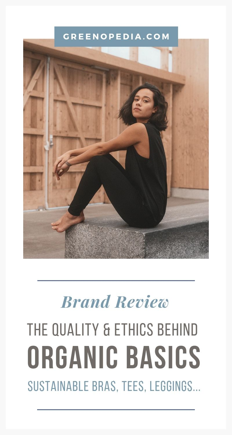 Ethical Fashion Brand: Organic Basics Makes a Difference with Sustainable Undies, Leggings & Tees | Organic Basics creates ethical and sustainable underwear, tshirts and essentials, responsibly manufactured by factories that share their values. | Greenopedia #OrganicBasics via @greenopedia