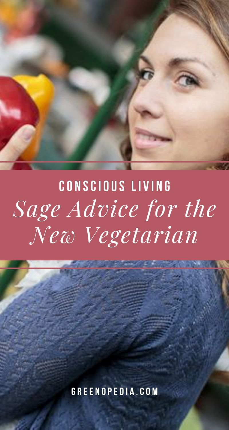 "Sage Advice For The New Vegetarian | Are you getting crap from your veg friends for not being ""vegetarian enough""? Don't listen! Any shifts you make toward a vegetarian lifestyle is progress. 