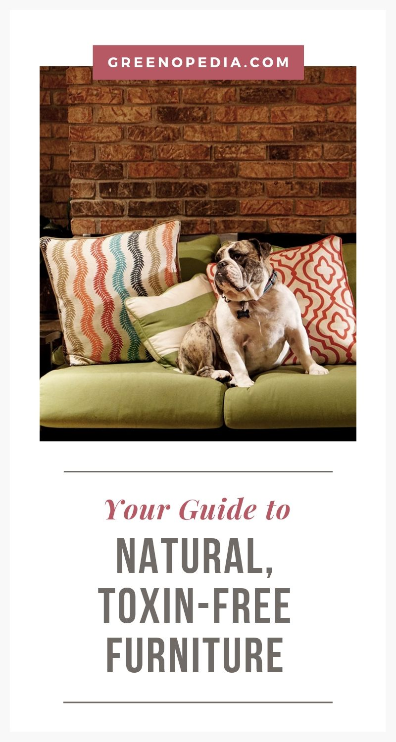 Tips for Buying Natural and Non-Toxic Furniture | Most furniture is manufactured with harmful chemicals we don't want inside our homes. We'll cover the natural alternatives, as well as second-hand options. | Greenopedia #nontoxicfurniture #naturalfurniture #naturalfabric #syntheticfurniture #vintagefurniture #secondhandfurniture via @greenopedia